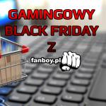Gamingowe przeceny z okazji Czarnego Piątku!