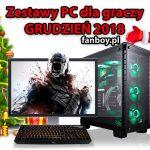 Zestawy komputerowe dla graczy – GRUDZIEŃ 2018!